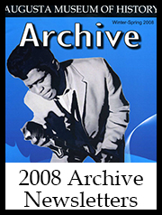 2008 Archive Newsletter Button | Augusta Museum of History