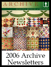 2006 Archive Newsletter Button | Augusta Museum of History
