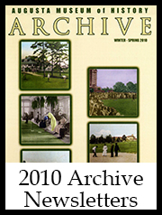 2010 Archive Newsletter Button | Augusta Museum of History