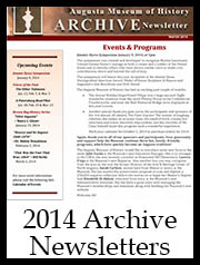 2014 Archive Newsletter Button Correct | Augusta Museum of History