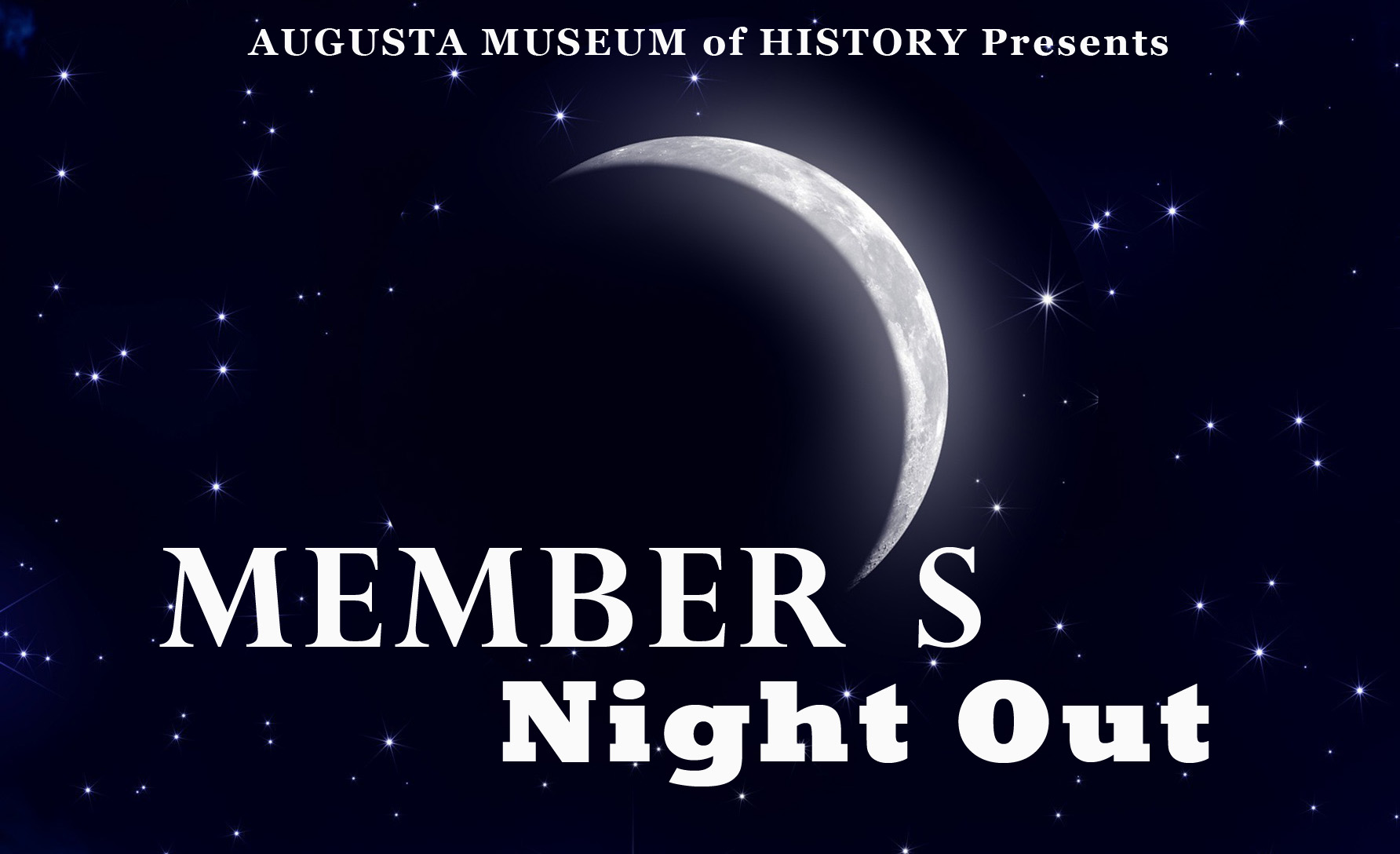 Member's Night Out | Augusta Museum of History