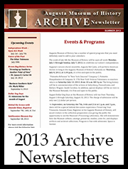 2013 Archive Newsletter Button | Augusta Museum of History